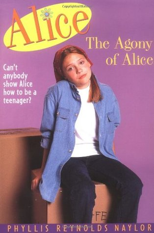 [PDF] [EPUB] The Agony of Alice (Alice, #1) Download by Phyllis Reynolds Naylor