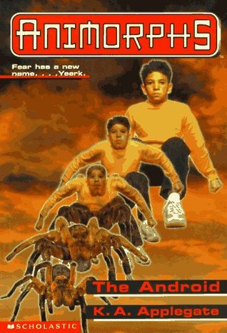 [PDF] [EPUB] The Android (Animorphs, #10) Download by K.A. Applegate