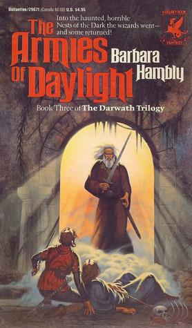 [PDF] [EPUB] The Armies of Daylight (Darwath, #3) Download by Barbara Hambly
