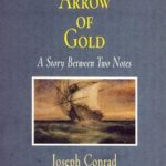 [PDF] [EPUB] The Arrow of Gold: A Story Between Two Notes Download