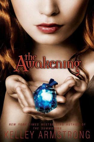 [PDF] [EPUB] The Awakening (Darkest Powers, #2) Download by Kelley Armstrong