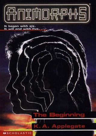[PDF] [EPUB] The Beginning (Animorphs, #54) Download by K.A. Applegate