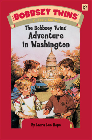 [PDF] [EPUB] The Bobbsey Twins' Adventure in Washington Download by Laura Lee Hope