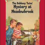 [PDF] [EPUB] The Bobbsey Twins' Mystery at Meadowbrook (Bobbsey Twins, #7) Download
