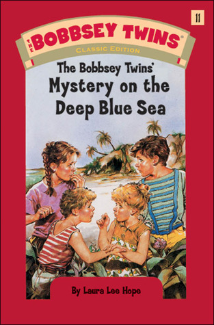 [PDF] [EPUB] The Bobbsey Twins' Mystery on the Deep Blue Sea (Bobbsey Twins, #11) Download by Laura Lee Hope