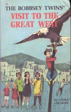 [PDF] [EPUB] The Bobbsey Twins' Visit to the Great West Download by Laura Lee Hope