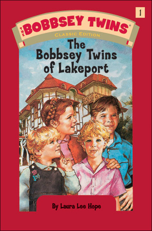 [PDF] [EPUB] The Bobbsey Twins of Lakeport (Bobbsey Twins, #1) Download by Laura Lee Hope