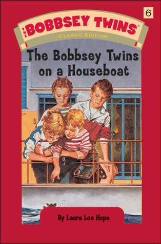 [PDF] [EPUB] The Bobbsey Twins on a Houseboat (Bobbsey Twins, #6) Download by Laura Lee Hope