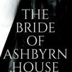 [PDF] [EPUB] The Bride of Ashbyrn House Download