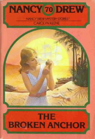 [PDF] [EPUB] The Broken Anchor (Nancy Drew, #70) Download by Carolyn Keene