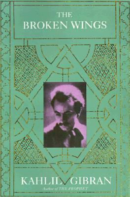 [PDF] [EPUB] The Broken Wings Download by Kahlil Gibran