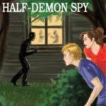 [PDF] [EPUB] The Case of the Half-Demon Spy (Otherworld Stories, #0.10) Download