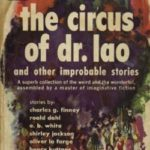 [PDF] [EPUB] The Circus of Dr. Lao and Other Improbable Stories Download