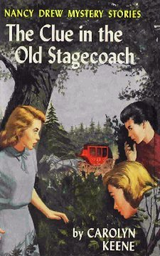 [PDF] [EPUB] The Clue in the Old Stagecoach (Nancy Drew Mystery Stories, #37) Download by Carolyn Keene