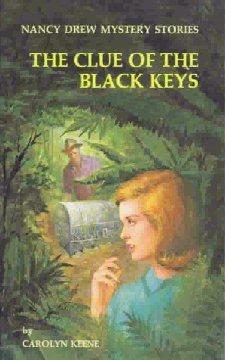 [PDF] [EPUB] The Clue of the Black Keys (Nancy Drew Mystery Stories, #28) Download by Carolyn Keene