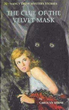 [PDF] [EPUB] The Clue of the Velvet Mask (Nancy Drew Mystery Stories, #30) Download by Carolyn Keene