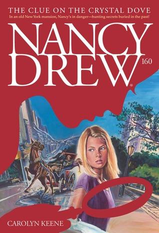 [PDF] [EPUB] The Clue on the Crystal Dove (Nancy Drew, #160) Download by Carolyn Keene