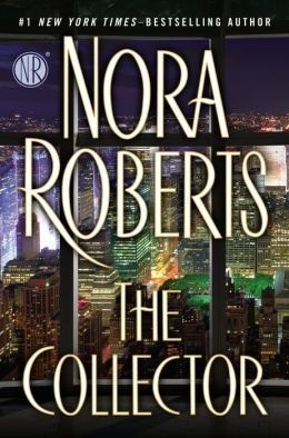 [PDF] [EPUB] The Collector Download by Nora Roberts