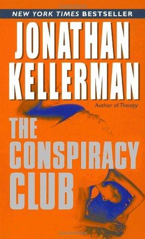 [PDF] [EPUB] The Conspiracy Club Download by Jonathan Kellerman