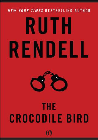 [PDF] [EPUB] The Crocodile Bird Download by Ruth Rendell