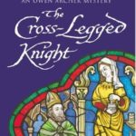 [PDF] [EPUB] The Cross-Legged Knight (Owen Archer, #8) Download