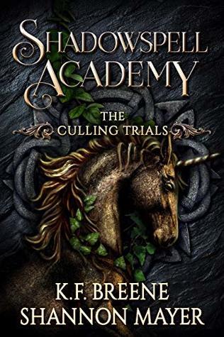 [PDF] [EPUB] The Culling Trials 3 (Shadowspell Academy, #3) Download by K.F. Breene