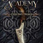 [PDF] [EPUB] The Culling Trials (Shadowspell Academy, #1) Download