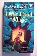 [PDF] [EPUB] The Dark Hand of Magic (Sun Wolf and Starhawk, #3) Download by Barbara Hambly