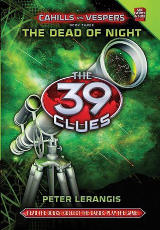 [PDF] [EPUB] The Dead of Night (The 39 Clues: Cahills vs. Vespers, #3) Download by Peter Lerangis
