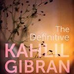 [PDF] [EPUB] The Definitive Kahlil Gibran Download