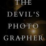 [PDF] [EPUB] The Devil's Photographer Download