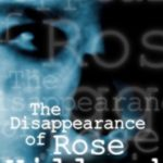 [PDF] [EPUB] The Disappearance of Rose Hillard (13 Nights of Horror) Download