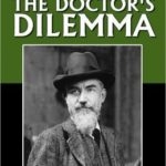[PDF] [EPUB] The Doctor's Dilemma Download