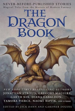[PDF] [EPUB] The Dragon Book: Magical Tales from the Masters of Modern Fantasy Download by Jack Dann