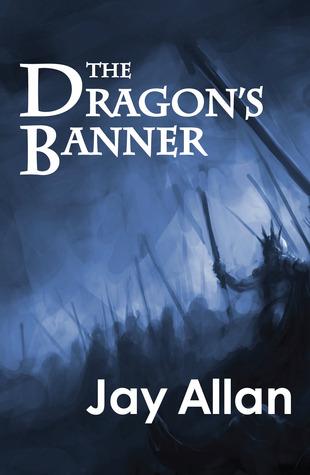 [PDF] [EPUB] The Dragon's Banner Download by Jay Allan