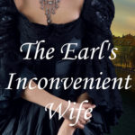 [PDF] [EPUB] The Earl's Inconvenient Wife (Marriage By Scandal, #1) Download