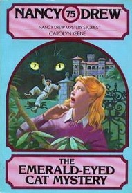 [PDF] [EPUB] The Emerald-Eyed Cat Mystery (Nancy Drew, #75) Download by Carolyn Keene