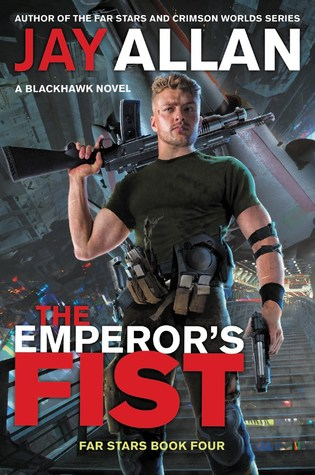 [PDF] [EPUB] The Emperor's Fist Download by Jay Allan