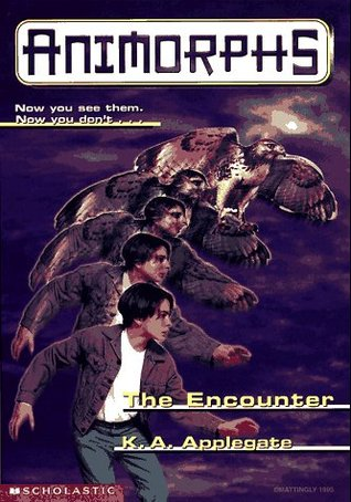 [PDF] [EPUB] The Encounter (Animorphs, #3) Download by K.A. Applegate