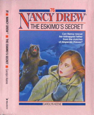 [PDF] [EPUB] The Eskimo's Secret (Nancy Drew, #76) Download by Carolyn Keene