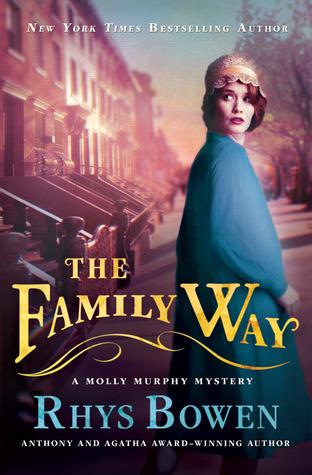 [PDF] [EPUB] The Family Way (Molly Murphy, #12) Download by Rhys Bowen