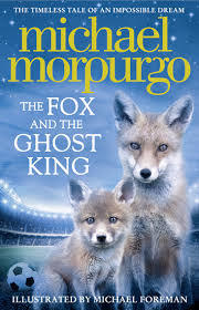[PDF] [EPUB] The Fox and the Ghost King Download by Michael Morpurgo