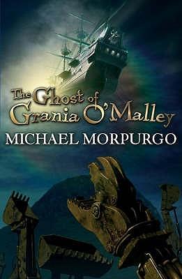 [PDF] [EPUB] The Ghost Of Grania O'Malley Download by Michael Morpurgo