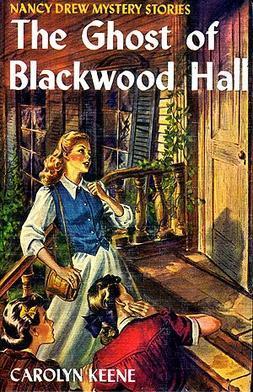 [PDF] [EPUB] The Ghost of Blackwood Hall (Nancy Drew Mystery Stories, #25) Download by Carolyn Keene