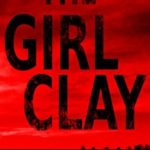 [PDF] [EPUB] The Girl Clay Download