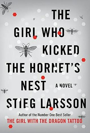 [PDF] [EPUB] The Girl Who Kicked the Hornet's Nest (Millennium, #3) Download by Stieg Larsson
