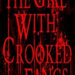 [PDF] [EPUB] The Girl With Crooked Fangs (Vampire Country, #1) Download