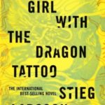 [PDF] [EPUB] The Girl with the Dragon Tattoo (Millennium, #1) Download