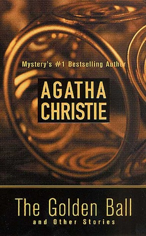 [PDF] [EPUB] The Golden Ball and Other Stories Download by Agatha Christie