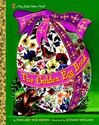 [PDF] [EPUB] The Golden Egg Book Download by Margaret Wise Brown